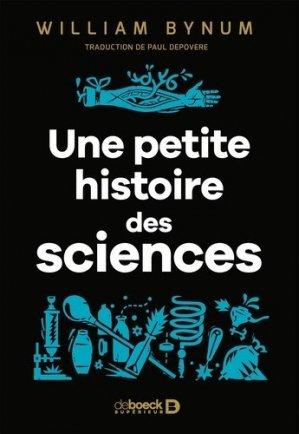 Une petite histoire des sciences - de boeck supérieur - 9782807325111 -