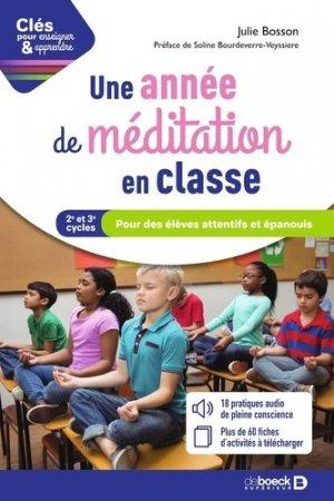 Une année de méditation en classe - De Boeck supérieur - 9782807330122 -