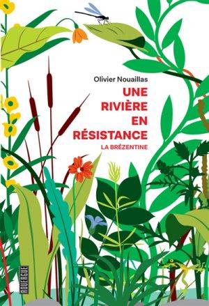 Une rivière en résistance - rouergue - 9782812617959