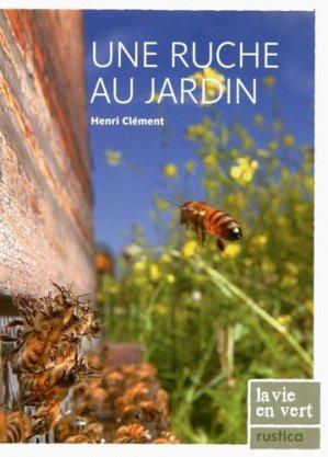 Une ruche au jardin - rustica - 9782815300759 -