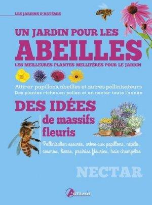 Un jardin pour les abeilles des idees de massifs fleuris - artemis - 9782816012392 -