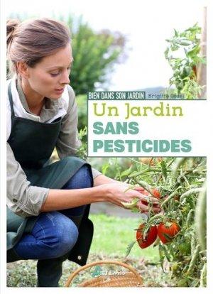Un jardin sans pesticides - artémis - 9782816014372 - rechargment cartouche, rechargement balistique