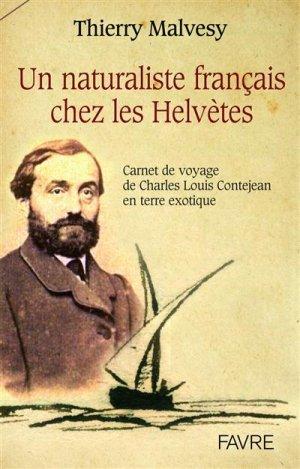 Un naturaliste francais chez les helvetes - favre - 9782828918460 -