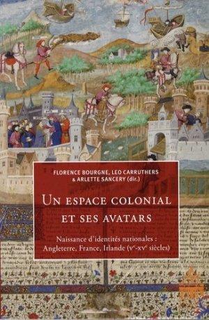 Un espace colonial et ses avatars - publications de la sorbonne - 9782840505594 -