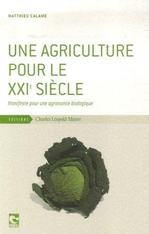 Une agriculture pour le XXIème siècle - charles leopold mayer - 9782843771347 -