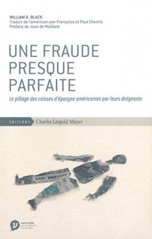 Une fraude presque parfaite - Charles Léopold Mayer/ECLM - 9782843771668 -