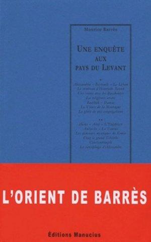 Une enquête aux pays du Levant - Editions Manucius - 9782845780408 -