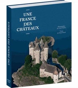 Une France des châteaux - citadelles et mazenod - 9782850886232 -
