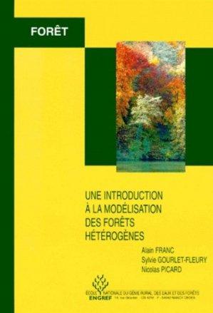 Une introduction à la modélisation des forêts hétérogènes - agroparistech - 9782857100584 -