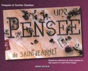 Une pensée de Saint-Jeannet. Années 1900-1950 - serre - 9782864105190 -
