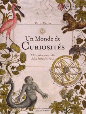 Un monde de curiosités - presses universitaires francois rabelais - 9782869067288 -
