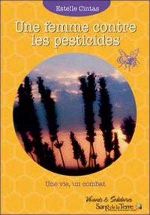 Une femme contre les pesticides - sang de la terre - 9782869851825 -
