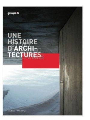 Une histoire d'architectures - archives d'architecture moderne - 9782871432517 -