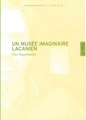 Un musée imaginaire lacanien - Exhibitions International - 9782873174699 -