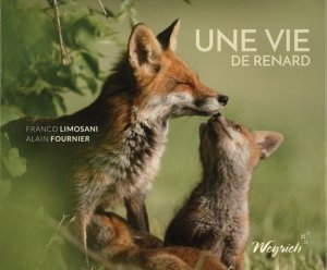 Une vie de renard - weyrich - 9782874895555 -
