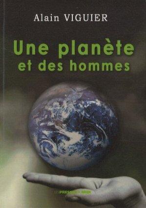 Une planète et des hommes - les presses du midi - 9782878679205 -
