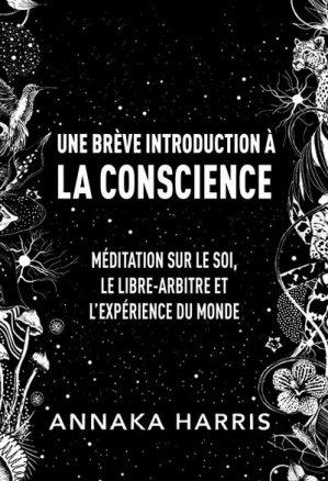 Une brève introduction à la conscience - ppur -  presses polytechniques et universitaires romandes - 9782889153732 -