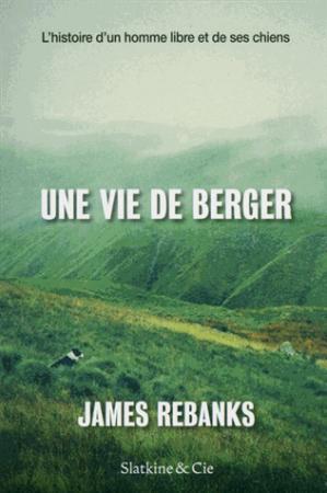 Une vie de berger - slatkine - 9782889440290 -