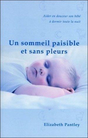 Un sommeil paisible et sans pleurs - ada - 9782895652229 -