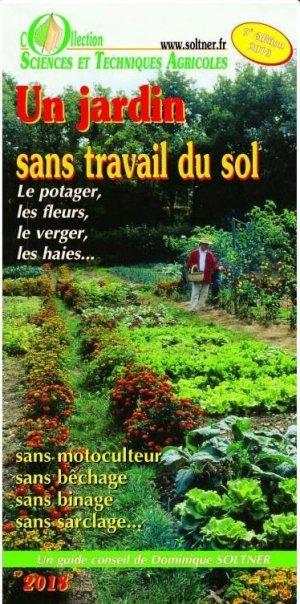 Un jardin sans travail du sol - sciences et techniques agricoles - 9782907710220 -