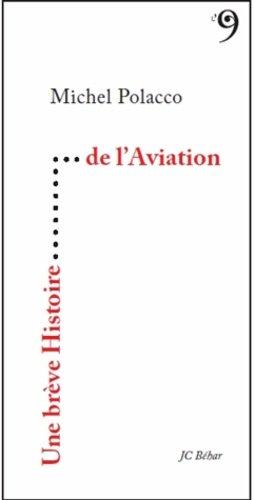 Une brève histoire de l'aviation - du 81 - 9782915543469 -