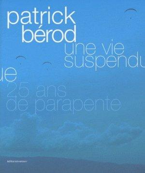 Une vie suspendue. 25 ans de parapente - Editions Inverse - 9782916416151 -