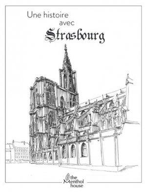 Une histoire avec Strasbourg - The Menthol House - 9782919945801 -