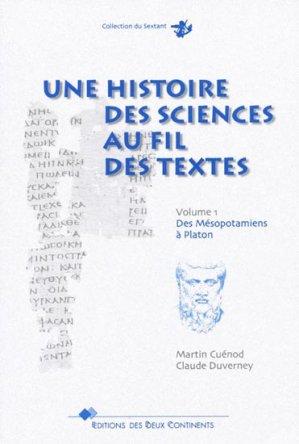 Une histoire des sciences au fil des textes Volume 1 - des deux continents - 9782940007479 -