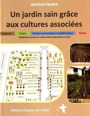 Un jardin sain grâce aux cultures associées - imagine un colibri - 9782953734447 -