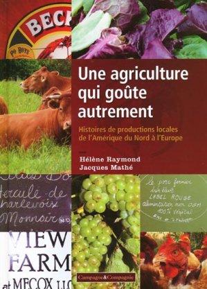 Une agriculture qui goûte autrement - campagne et compagnie - 9782953752083 -