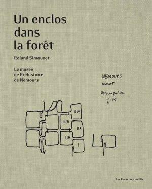 Un enclos dans la forêt - Les Productions du Effa - 9782954554570 -
