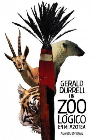 Un Zoologico en mi Azotea - alianza - 9788491815686 -