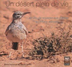Un désert plein de vie. Carnets de voyages naturalistes au Maroc saharien - Aplis - 9789984102740 -