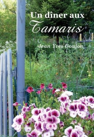 Un dîner aux Tamaris - Bookelis - 9791035924539 -