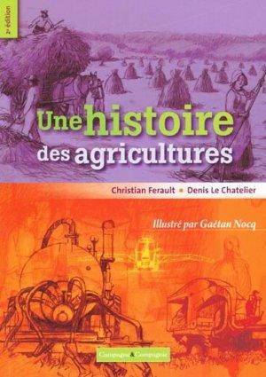 Une histoire des agricultures - campagne et compagnie - 9791090213098 -