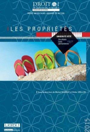 Université d'été 2015. Les propriétés - Presses universitaires juridiques de Poitiers - 9791090426566 -