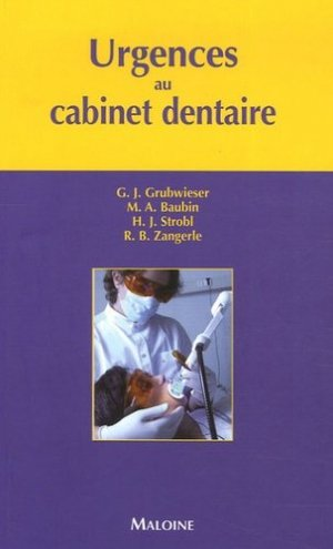 Urgences au cabinet dentaire - maloine - 9782224029272