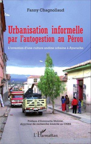 Urbanisation informelle par l'autogestion au Pérou - l'harmattan - 9782343086507 -