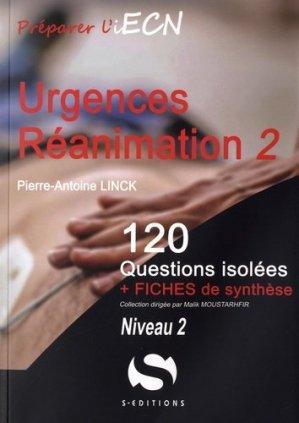 Urgences Réanimation - Tome 2 Niveau 2 - s editions - 9782356401656 -
