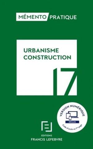 Urbanisme Construction  2017 - francis lefebvre - 9782368932513 -