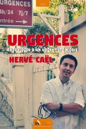 Urgences. Chroniques d'un urgentiste niçois - Baie des anges - 9782376400462 -