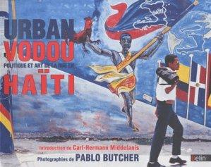 Urban Vodou. Politique et art de la rue en Haïti - Belin - 9782701157016 -