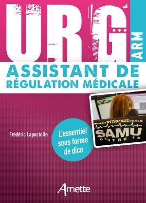 URG' Assistant de Régulation Médicale - arnette - 9782718415826 -