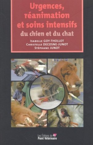 Urgences, réanimation et soins intensifs du chien et du chat - du point veterinaire - 9782863262146 -