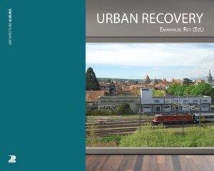 Urban Recovery  - presses polytechniques et universitaires romandes - 9782889151257 -