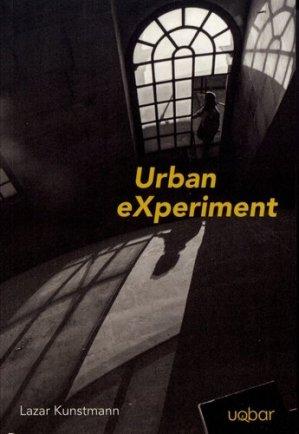 Urban eXperiment - Uqbar - 9782918368007 -