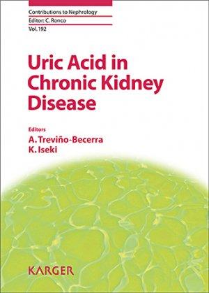 Uric Acid in Chronic Kidney Disease - karger  - 9783318062502 -