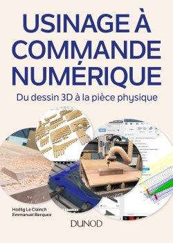 Usinage à commande numérique - dunod - 9782100790951 -