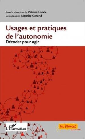 Usages et pratiques de l'autonomie - l'harmattan - 9782343044910 -