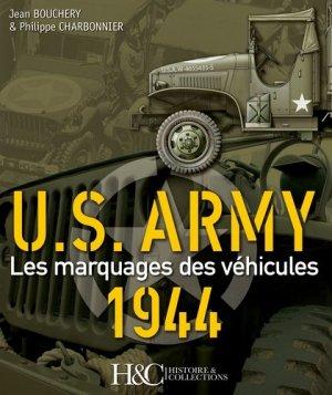 US Army 1944. Les marquages des véhicules - Histoire et Collections - 9782352503897 -